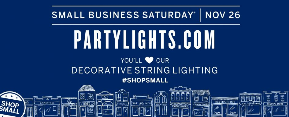 Small Business Saturday @ PartyLights.com