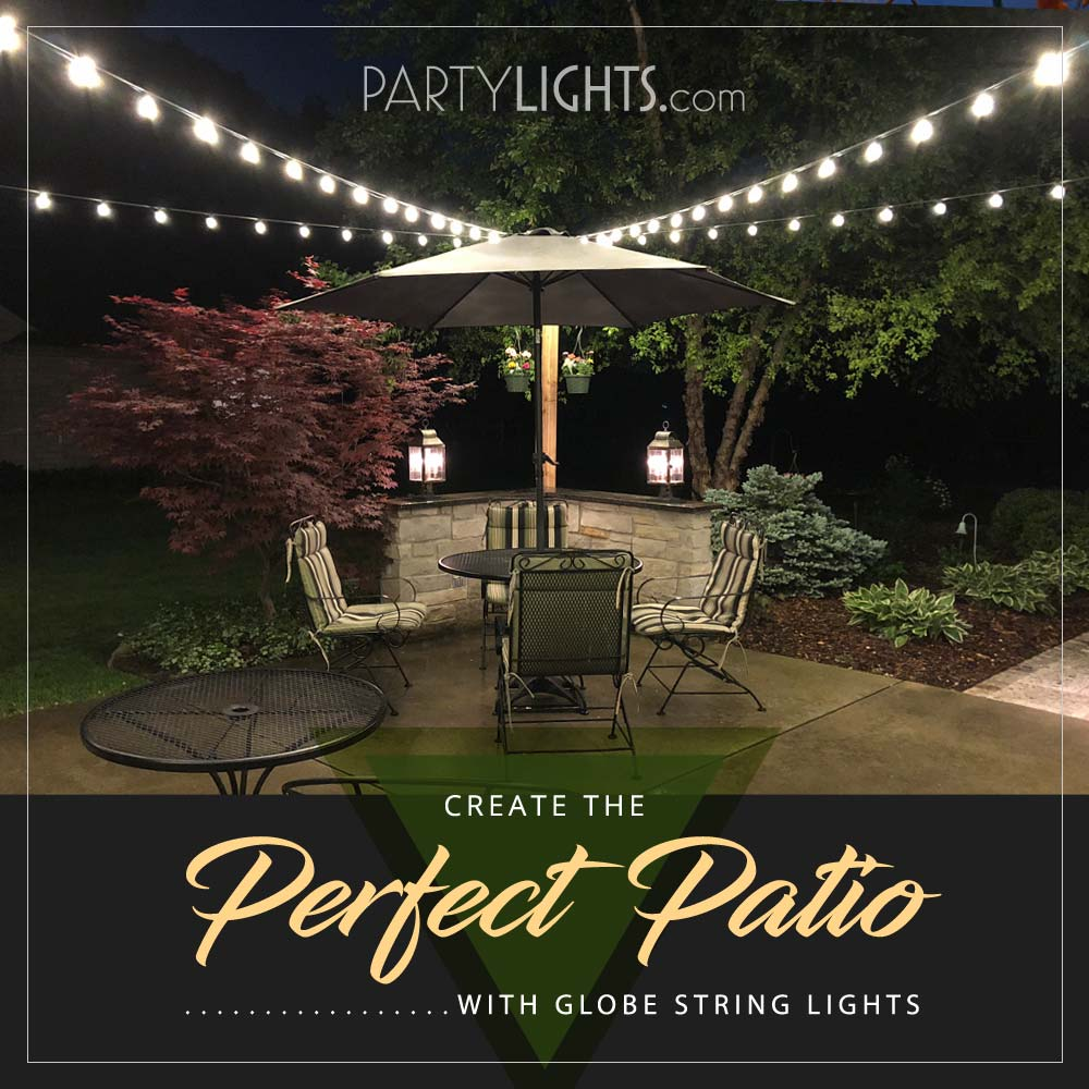 Create the Perfect Patio with Globe String Lights